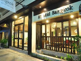 ハイ ミッド バンコク HI.Mid Bangkok