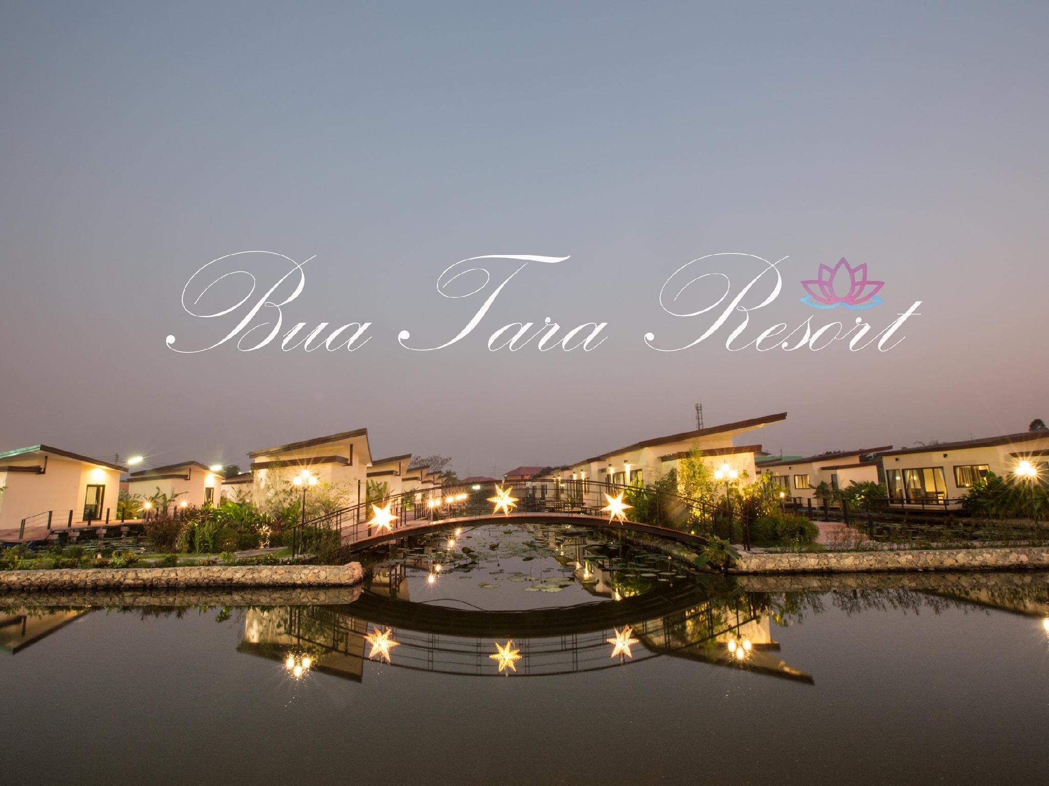 Bua Tara Resort บัว ธารา รีสอร์ท
