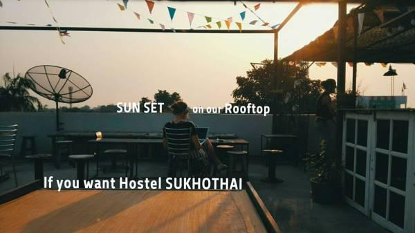If you want hostel Sukhothai Sukhothai